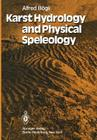 Karst Hydrology and Physical Speleology Cover Image