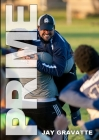 Prime: One High School Soccer Coach's Story of How a Successful Program Can Be Built Anywhere Cover Image