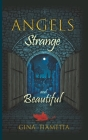 Angels Strange and Beautiful Cover Image