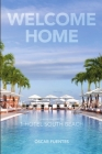 Welcome Home: Poems Inspired By 1 Hotel South Beach Cover Image