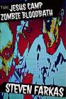 The Jesus Camp Zombie Bloodbath Cover Image