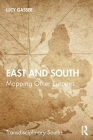 East and South: Mapping Other Europes Cover Image