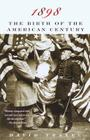 1898: The Birth of the American Century Cover Image