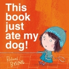 This book just ate my dog! Cover Image