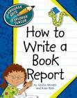 How to Write a Book Report (Language Arts Explorer Junior) Cover Image