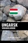 Ungarsk Vokabularbok: En Emnebasert Tilnærming Cover Image