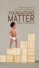 Foundations Matter: A Holistic Approach to Human Capital Development Cover Image