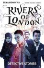 Rivers of London Volume 4: Detective Stories Cover Image
