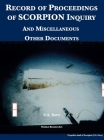 Record of Proceedings of SCORPION Inquiry: And Miscellaneous Other Documents Cover Image