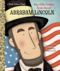 My Little Golden Book About Abraham Lincoln Cover Image