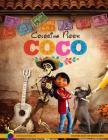 Coco Coloring Book: Disney Pixar Coco Coloring Pages for Boys and Girls Cover Image