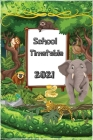 School timetable 2021: 12 Pages calendar months 2021/ 62 Pages cute animals and birds themed timetable, notes and to-do list bottom page/ Sui Cover Image