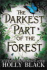 The Darkest Part of the Forest Cover Image