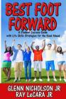 Best Foot Forward: A Student Success Guide with Life Skills Strategies for the Road Ahead Cover Image