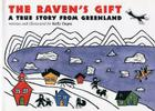 The Raven's Gift: A True Story from Greenland Cover Image