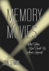 Memory and Movies: What Films Can Teach Us about Memory Cover Image