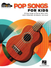 Pop Songs for Kids: Strum & Sing Ukulele Songbook Cover Image