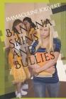 Banana Skins and Bullies Cover Image