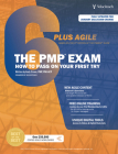 The PMP Exam: How to Pass on Your First Try: 6th Edition + Agile (Test Prep series) Cover Image