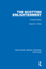 The Scottish Enlightenment: A Social History Cover Image