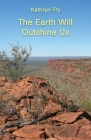 The Earth Will Outshine Us Cover Image