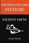 Dreiband Billard Systeme - Nächste Stufe Cover Image