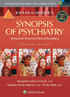 Kaplan and Sadock's Synopsis of Psychiatry: Behavioral Sciences/Clinical Psychiatry Cover Image