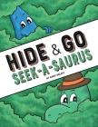 Hide & Go Seek-A-Saurus Cover Image
