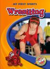 Wrestling (My First Sports) Cover Image