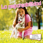 La Responsabilidad: Responsibility (Little World Social Skills) Cover Image