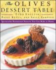 Olives Dessert Table: Spectacular Restaurant Desserts You Can Make at Home Cover Image