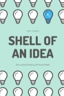 Shell of an Idea: The Untold History of PowerShell Cover Image