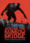Across the Rainbow Bridge: Stories of Norse Gods and Humans Cover Image