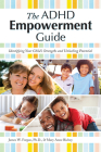 The ADHD Empowerment Guide: Identifying Your Child's Strengths and Unlocking Potential Cover Image
