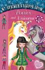 My Sticker Fashion Show: Ponies and Unicorns Cover Image