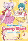 Magical Angel Creamy Mami and the Spoiled Princess Vol. 3 Cover Image