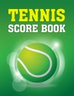 Tennis Score Book: Game Record Keeper for Singles or Doubles Play Tennis Ball on Green Design Cover Image
