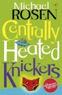 Centrally Heated Knickers Cover Image