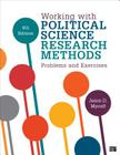 Working with Political Science Research Methods Problems and Exercises (Fourth Edition) Cover Image