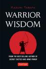 Warrior Wisdom: (analysis of Sun Tzu's the Art of War, Shokatsu Komei's the Tactics, and More) Cover Image
