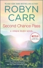 Second Chance Pass (Virgin River Novel #5) Cover Image
