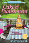 Cake and Punishment (A Southern Cake Baker Mystery #1) Cover Image