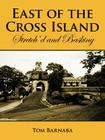 East of the Cross Island: Stretch'd and Basking Cover Image