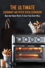 The Ultimate Cuisinart Air Fryer Oven Cookbook: Quick And Vibrant Recipes To Enjoy Your Crispy Meals: Cuisinart Toaster Books Cover Image