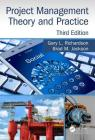 Project Management Theory and Practice, Third Edition Cover Image