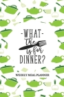 What the Fork is for Dinner?: 52-Week Meal Planning Organizer with Weekly Grocery Shopping List and Recipe Book Cover Image