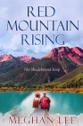 Red Mountain Rising: The Shadebound Keep Cover Image