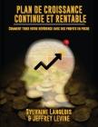 Plan De Croissance Continue Et Rentable: Comment Tirer Votre Révérence Avec des Profits En Poche Cover Image