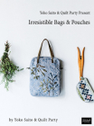 Yoko Saito & Quilt Party Present Irresistible Bags & Pouches Cover Image