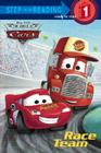 Race Team (Disney/Pixar Cars) (Step into Reading) Cover Image